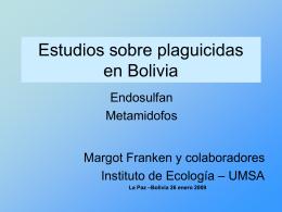 Estudios sobre plaguicidas en Bolivia Endosulfan - RAPAL