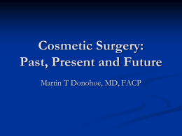 Cosmetic Surgery: Past and Present