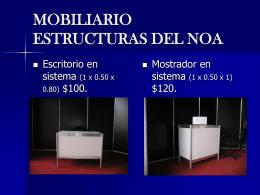 MOBILIARIO ESTRUCTURAS DEL NOA