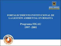 fortalecimiento institucional de la gestión ambiental en bogotá