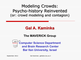 A Cognitive Modeling Approach to Crowd Simulations: Implications