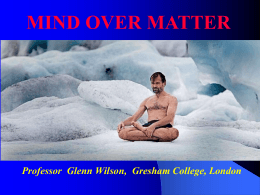 Mind over Matter - Gresham College