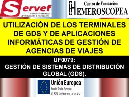 UTILIZACIÓN DE LOS TERMINALES DE GDS Y DE