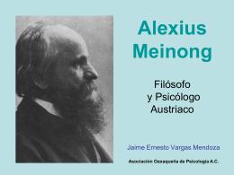Alexius Meinong Filósofo y Psicólogo Austriaco