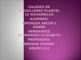 "Escuela: Colegio de bachilleres plantel 13 ""Xochimilco"