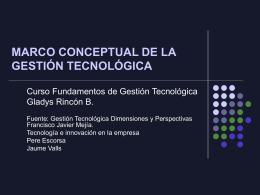 marco conceptual de la gestión tecnológica