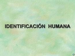 IDENTIFICACION HUMANA HUELLAS