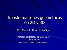 Tranformaciones geométricas en 2D y 3D
