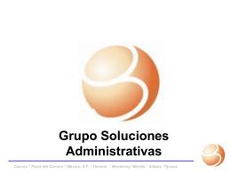 Diapositiva 1 - Grupo Soluciones Adminstrativas