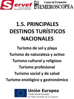 1.5. PRINCIPALES DESTINOS TURÍSTICOS NACIONALES