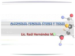 Alcoholes, Eteres, Fenoles y Tioles
