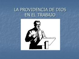 LA PROVIDENCIA DE DIOS EN EL TRABAJO
