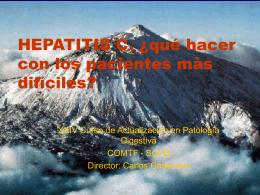 HEPATITIS C, ¿qué hacer con los pacientes más difíciles?