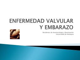 ENFERMEDAD VALVULAR Y EMBARAZO