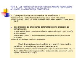 TEMA 1.- LOS MEDIOS COMO SOPORTE DE LAS NUEVAS