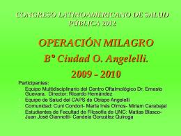 Operación Milagro - Bº Ciudad O Angelelli