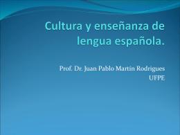 Cultura y enseñanza de lengua española.