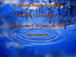 """(H. Basilio Rueda Guzmán, """"La vida comunitaria"""", Circular del 6 de"""