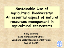 Needs of the natural resource management communities