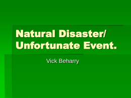 Natural Disaster/ Unfortunate Event