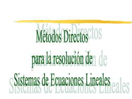 Métodos directos de resolución de sistemas lineales