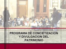 7. Programa de Concientización y Divulgación del Patrimonio