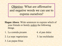 Objetivo: To identify affirmative and negative words. To understand