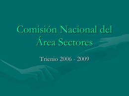 Comisión Nacional del Área Sectores