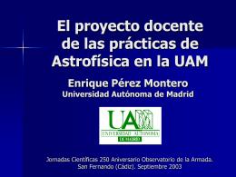 El proyecto docente de las prácticas de Astrofísica
