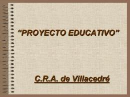 Proyecto Educativo:contexto, principios, objetivos.