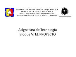 El Proyecto - Secretaría de Educación Pública Baja California Sur