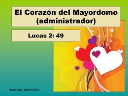 2. El corazón del mayordomo - Iglesia Cristiana La Serena