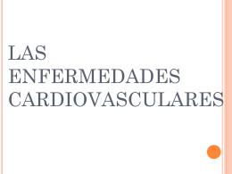 Las enfermedades cardiovasculares.