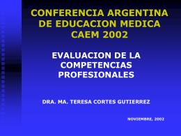 Cortes Gutierrez, M T. Evaluación de competencias profesionales