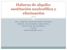 Haluros de alquilo: sustitución nucleofílica y