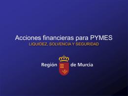 Plan para mejorar la solvencia de las pymes de la Región de Murcia.