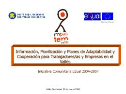 Información, movilización y Planes de Adaptabilidad y
