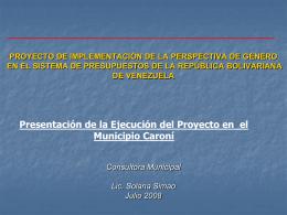 Ejecución del Proyecto de PSG en el Municipio Caroní.