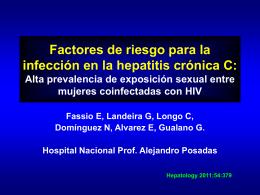 Factores de riesgo para la infección en la hepatitis crónica C: Alta