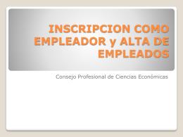 INSCRIPCION COMO EMPLEADOR y ALTA DE EMPLEADOS