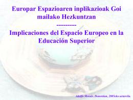 Implicaciones del Espacio Europeo en la Educación Superior