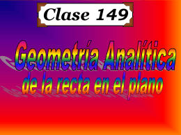 Clase 149: Geometría Analítica de la Recta en el Plano