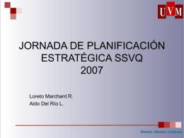 JORNADA DE PLANIFICACIÓN ESTRATÉGICA SSVQ 2007