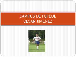 CAMPUS DE FUTBOL CESAR JIMENEZ (644608)