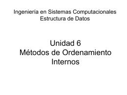 Unidad 6 Métodos de ordenamiento