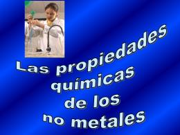 Las Propiedades Químicas de los No Metales