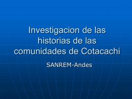 Investigacion de las historias de las comunidades de Cotacachi