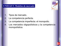 UNIDAD 5: Modelos de mercado