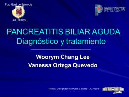 PANCREATITIS BILIAR AGUDA Diagnóstico y tratamiento
