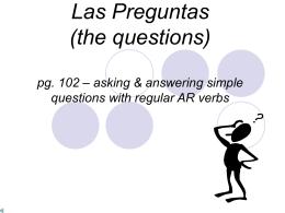 Las Preguntas (the questions)